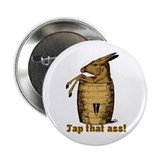 Tap That Ass 2.25&quot; Button (100 pack)
