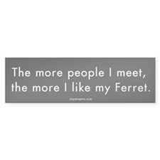 More People/Ferret Bumper Bumper Sticker