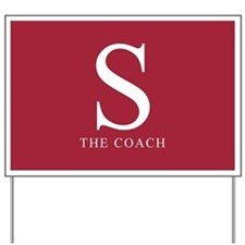 S The Coach Yard Sign