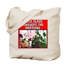 Santa Claus Conquers The Martians Tote Bag