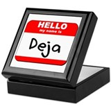 Hello my name is Deja Keepsake Box