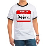 Hello my name is Debra Ringer T