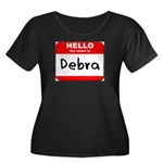 Hello my name is Debra Women's Plus Size Scoop Nec