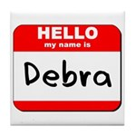 Hello my name is Debra Tile Coaster
