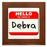 Hello my name is Debra Framed Tile