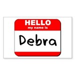 Hello my name is Debra Rectangle Sticker