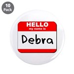 Hello my name is Debra 3.5
