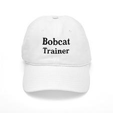 Bobcat trainer Baseball Cap
