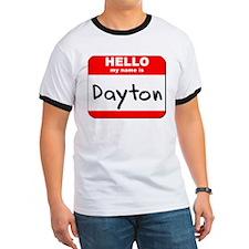 Hello my name is Dayton T