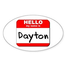 Hello my name is Dayton Oval Decal