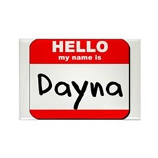 Hello my name is Dayna Rectangle Magnet