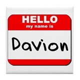 Hello my name is Davion Tile Coaster