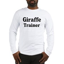 Giraffe trainer Long Sleeve T-Shirt