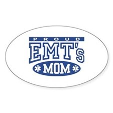 Proud EMT's Mom Oval Decal