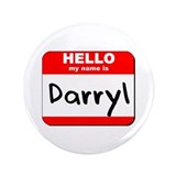 "Hello my name is Darryl 3.5"" Button"