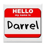 Hello my name is Darrel Tile Coaster