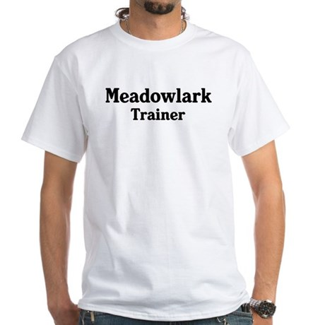Meadowlark trainer White T-Shirt