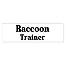 Raccoon trainer Bumper Sticker (50 pk)