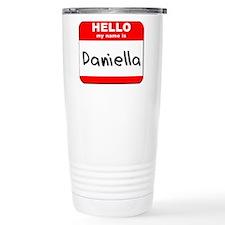 Hello my name is Daniella Travel Mug
