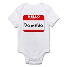 Hello my name is Daniella Infant Bodysuit