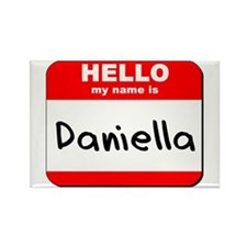 Hello my name is Daniella Rectangle Magnet