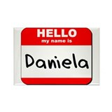 Hello my name is Daniela Rectangle Magnet