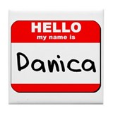 Hello my name is Danica Tile Coaster