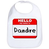 Hello my name is Dandre Bib