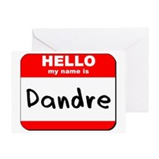 Hello my name is Dandre Greeting Card