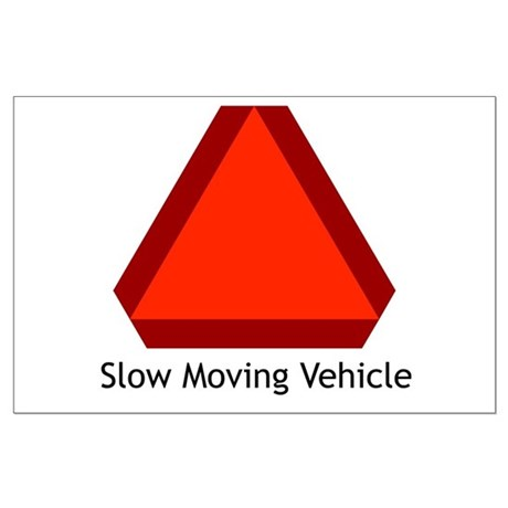 Slow Moving Vehicle Sign - Large Poster