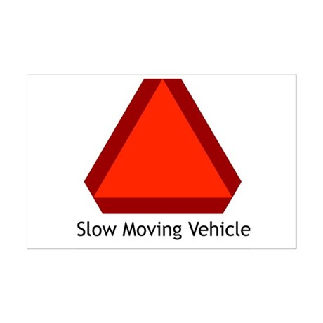 Slow Moving Vehicle Sign - Mini Poster Print