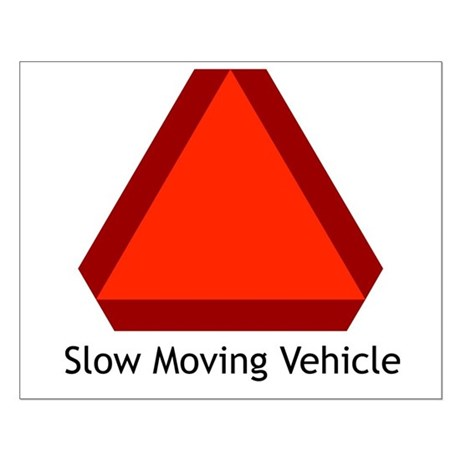 Slow Moving Vehicle Sign - Small Poster