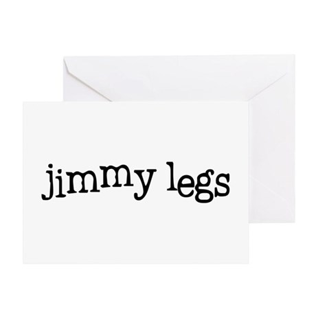 Jimmy Legs Greeting Card