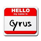 Hello my name is Cyrus Mousepad
