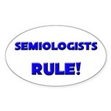 Semiologists Rule! Oval Decal