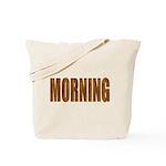 Rising and Shine Tote Bag