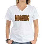 Rising and Shine Women's V-Neck T-Shirt