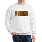 Rising and Shine Sweatshirt
