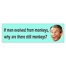 Bush evolved from monkeys Bumper Sticker (10 pk)