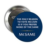 McCain is the Same 2.25