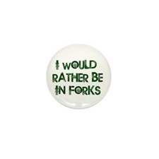 Rather Be in Forks Mini Button (10 pack)