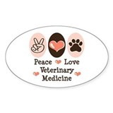 Peace Love Veterinary Medicine Oval Bumper Stickers