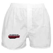 Did Someone Say Beerfest Boxer Shorts