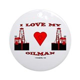 I Love My Oilman Ornament (Round)