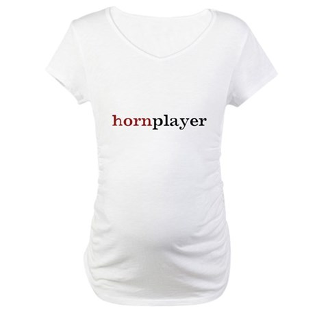 Hornplayer Maternity T-Shirt