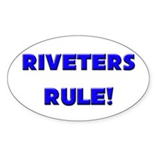 Riveters Rule! Oval Decal