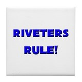 Riveters Rule! Tile Coaster