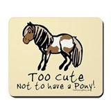Too Cute Pony Mousepad