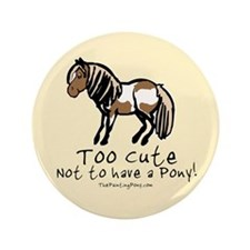 "Too Cute Pony 3.5"" Button (100 pack)"