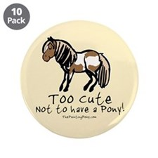 "Too Cute Pony 3.5"" Button (10 pack)"